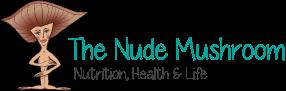 The Nude Mushroom
